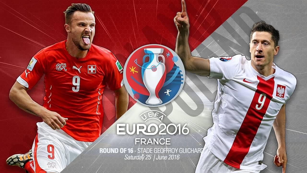 Euro 2016 Poland vs Switzerland