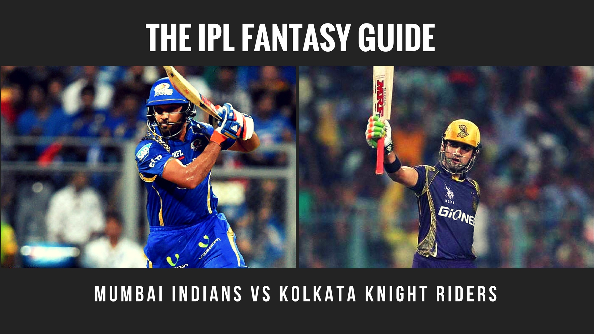IPL Fantasy tips for Mumbai Indians vs Kolkata Knight Riders