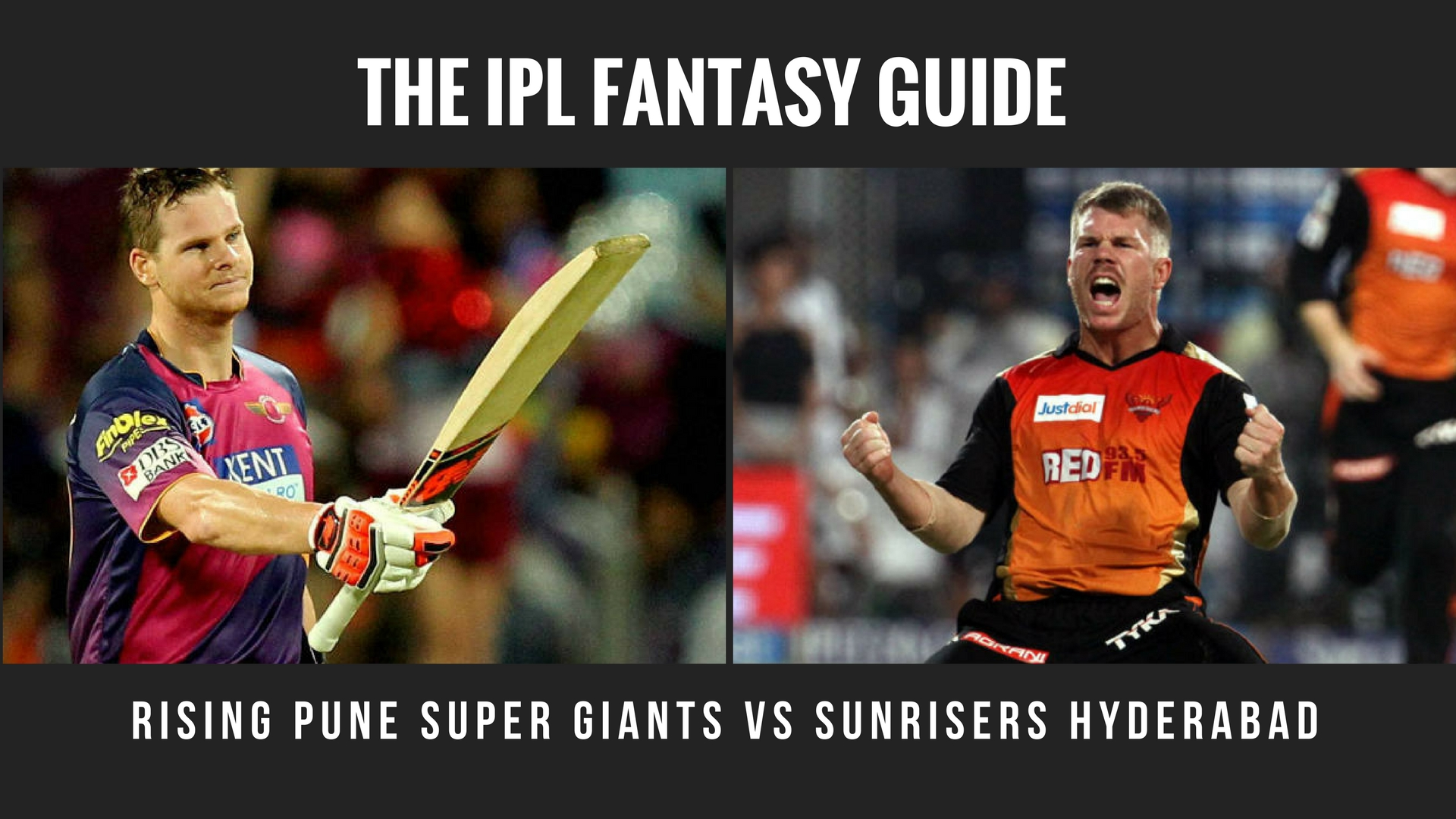 Fantasy Tips for Rising Pune Supergiant vs Sunrisers Hyderabad