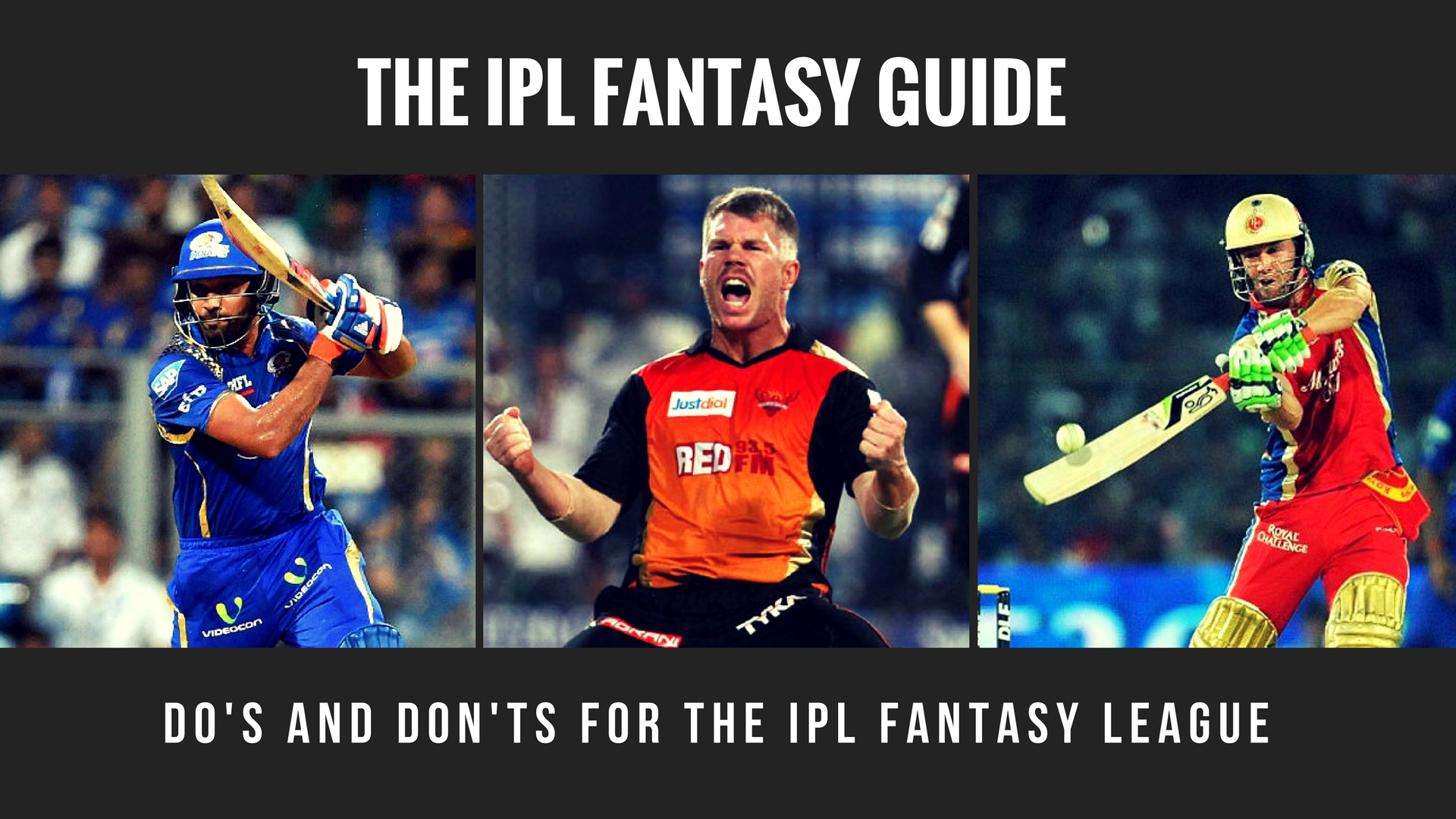 Do's and Don'ts for the IPL Fantasy League