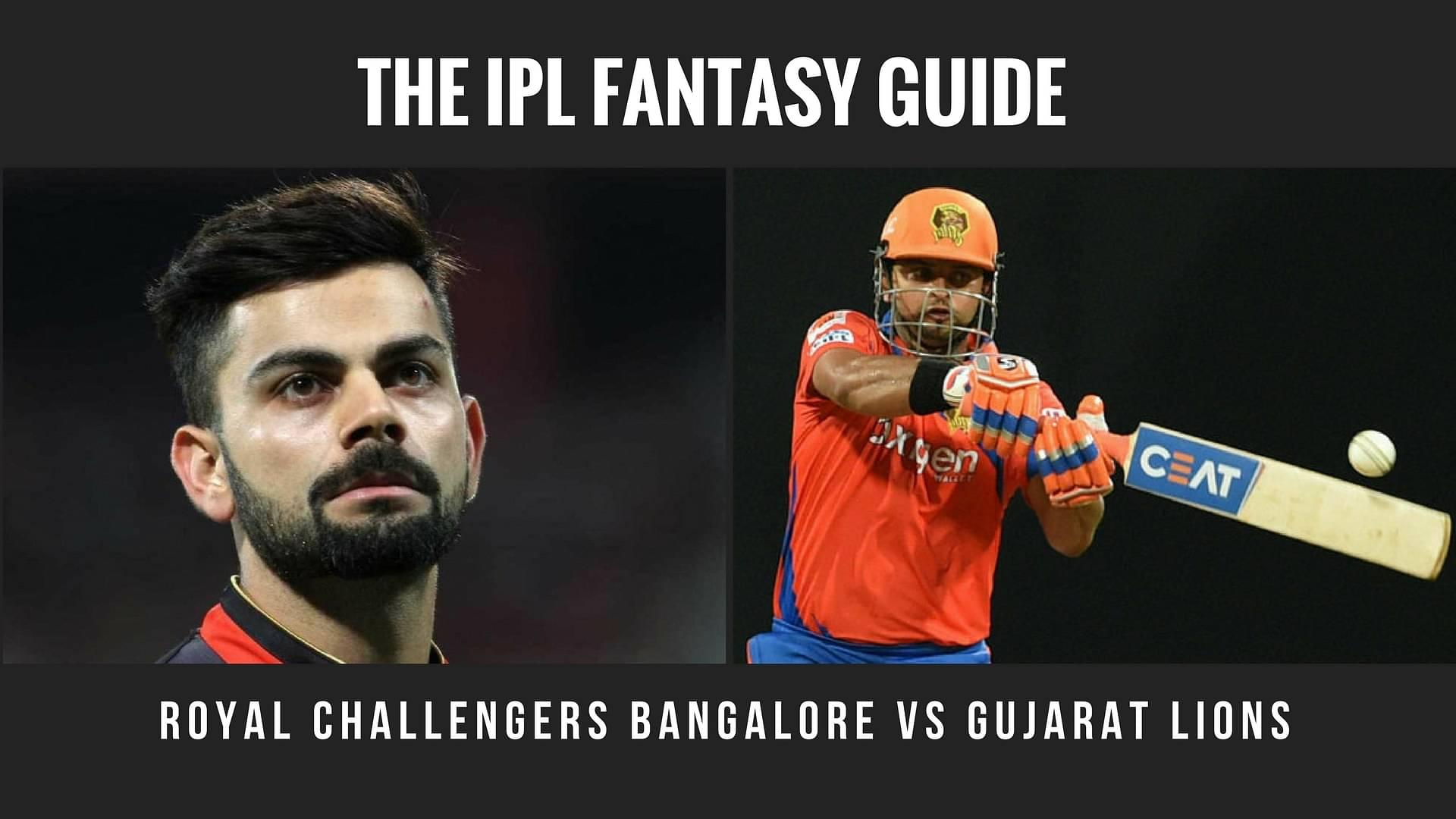 Fantasy Tips for Royal Challengers Bangalore vs Gujarat Lions
