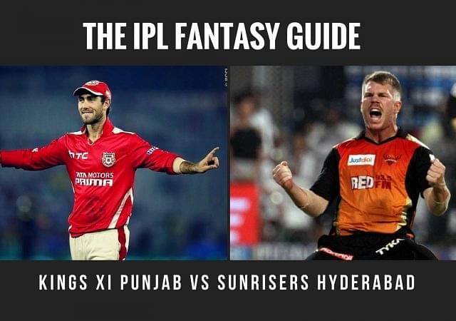 Fandromeda Fantasy Tips for Kings XI Punjab vs Sunrisers Hyderabad