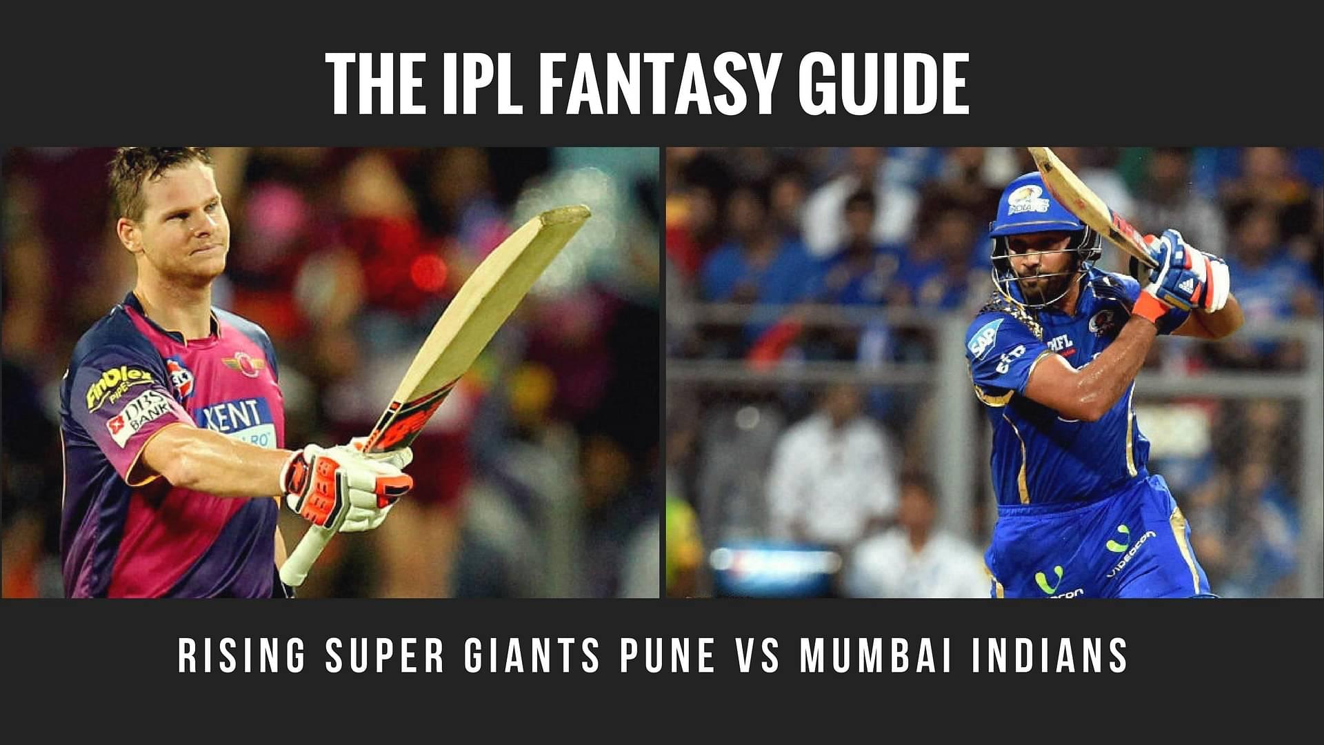 IPL Fantasy tips for Rising Pune Supergiant vs Mumbai Indians