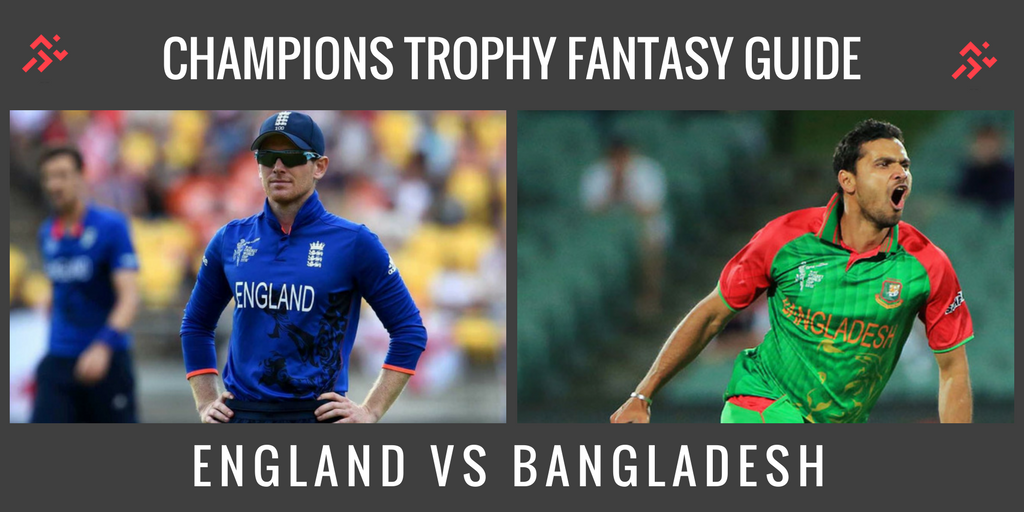 Fantasy Guide for England vs Bangladesh