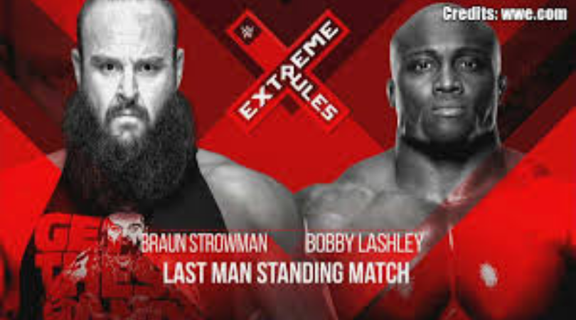 Braun Strowman will take on Bobby Lashley in a Last Man Standing match at Extreme Rules