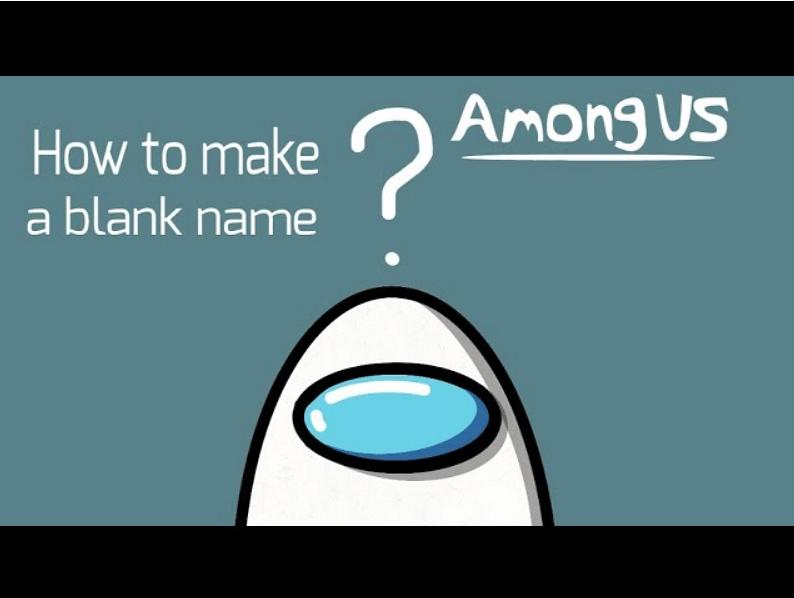 Among Us Blank Name
