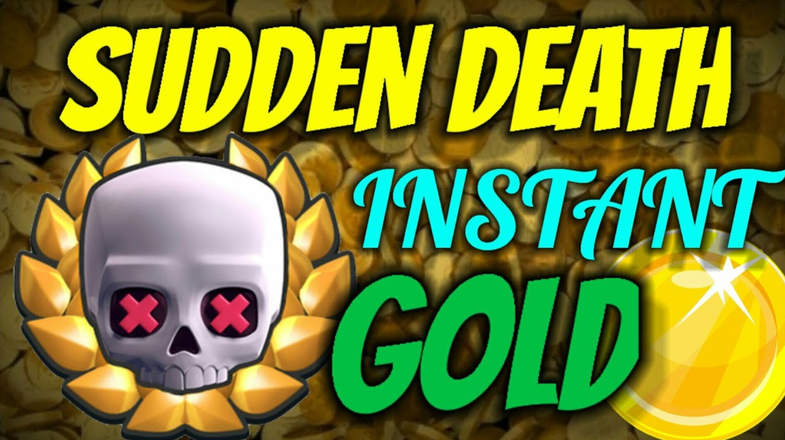 Sudden Death Instant Gold