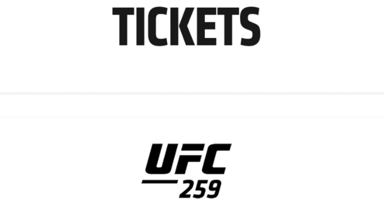 UFC 259 Tickets : Is Audience allowed for UFC 259 Apex in Las Vegas & how to buy tickets of UFC 259?