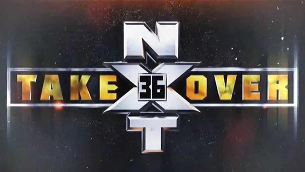 NXT TakeOver 36 confirmed for SummerSlam Weekend